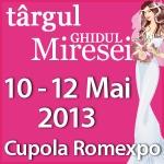 TARGUL GHIDUL MIRESEI, 10 -12 Mai 2013