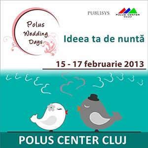 Polus Wedding Days - Targ de nunti Cluj