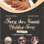 """Targul de Nunți """"Wedding Fever"""" – 27-28 februarie – 1 martie 2015, Craiova"""