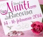 Targul de Nunti Bucovina – Suceava, 14 – 16 februarie 2014