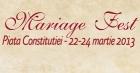 Targul de nunti Mariage Fest 2013 | E-mariage Fest Martie 2013
